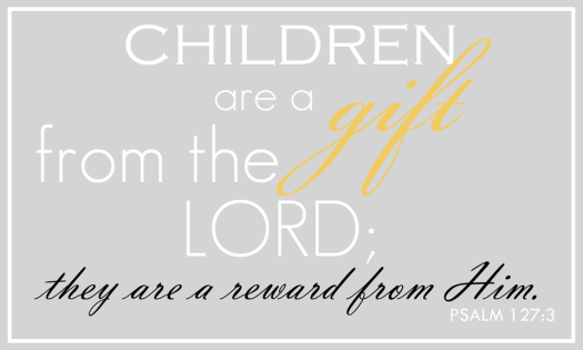children are a gift verse